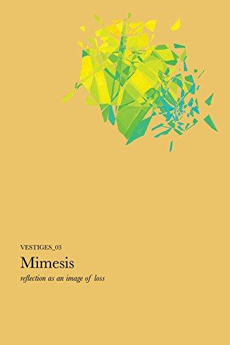 Vestiges_03: Mimesis