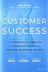 Your business success is now forever linked to the success of your customers Customer Success is the groundbreaking guide to the exciting new model of customer management. Business relationships are fundamentally changing. In the world B.C. (...