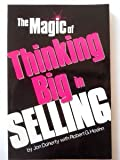 The Magic of Thinking Big in Selling, Jon Doherty and Robert G. Hoehn, 0135452856