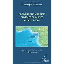 Géopolitique maritime du Golfe de Guinée au XXIe siècle