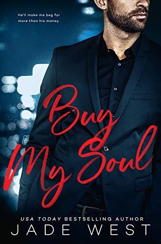 Buy My Soul (A Sixty Days Novel Book - Hanger Jade