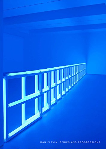 Dan Flavin: Series and Progressions (Bell Tiffany)