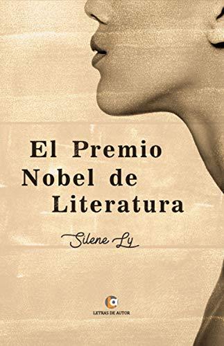 Amazon.com: El Premio Nobel de Literatura (Spanish Edition ...