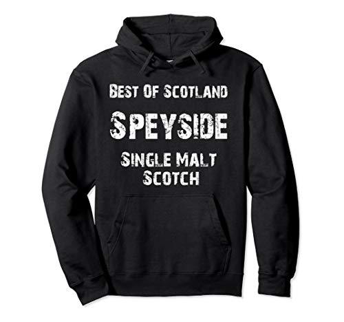 Scotland Speyside Single Malt Lovers Scotch Whiskey Pullover Hoodie (Best Speyside Single Malt)