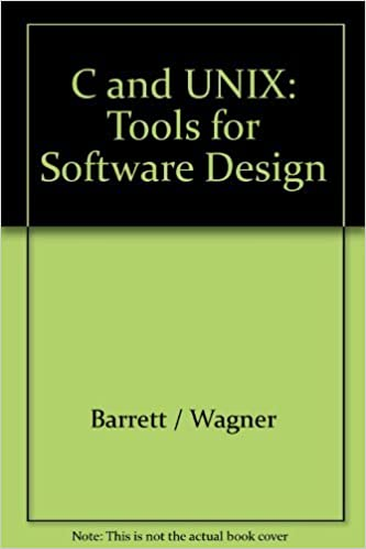 C And Unix Tools For Software Design Barrett Wagner Amazon Com Books