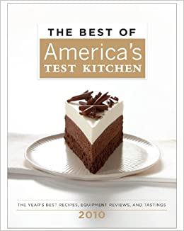 The Best of America\'s Test Kitchen 2010 (Best of America\'s Test ...