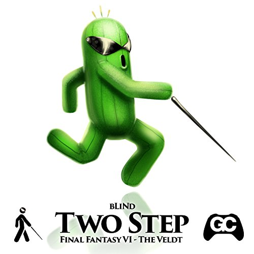 Two Step (The Veldt) [Final Fantasy VI Remix]