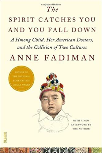 Book The Spirit Catches You and You Fall Down: A Hmong Child, Her American Doctors, and the Collision of Two Cultures (FSG Classics) by Anne Fadiman (2012-04-24)