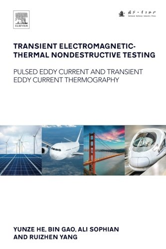 netic-Thermal Nondestructive Testing: Pulsed Eddy Current and Transient Eddy Current Thermography ()