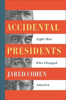 Book Cover: Accidental Presidents: Eight Men Who Changed America