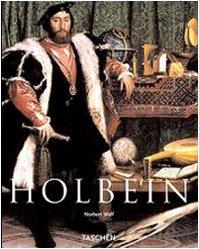 Holbein. Ediz. illustrata Copertina flessibile – 27 apr 2005 Norbert Wolf Taschen 3822839256 ART / History / Renaissance