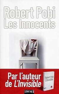 Les innocents, Pobi, Robert