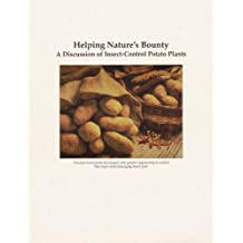 Helping Nature's Bounty: A Discussion of Insect-Control Potato Plants