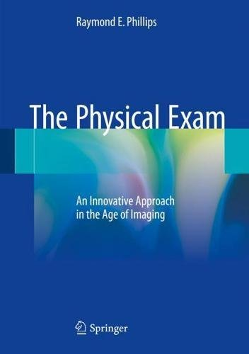 The Physical Exam: An Innovative Approach in the Age of Imaging