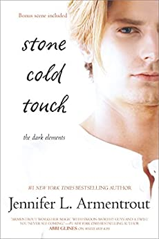 Stone Cold Touch (The Dark Elements Book 2) by [Armentrout, Jennifer L.]