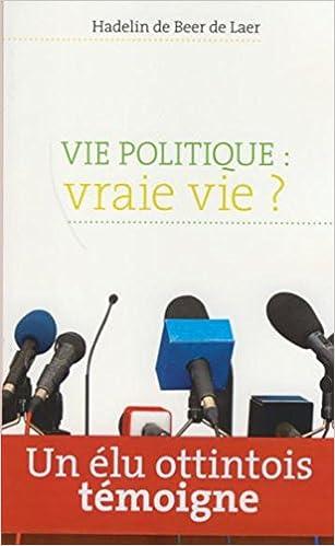 Lire Vie Politique Vraie Vie epub, pdf