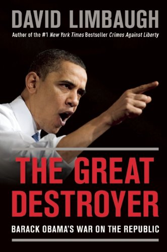 The Great Destroyer by David Limbaugh