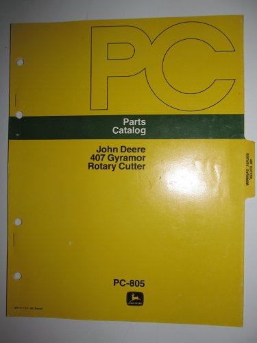 John Deere 407 Gyramor Rotary Cutter Parts Catalog Book Manual PC-805 Original