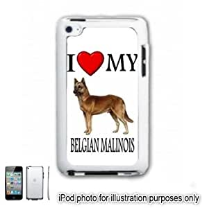 Belgian Malinois I Love My Dog iPOD 4 Touch Hard Case Cover Shell White 4th Generation White