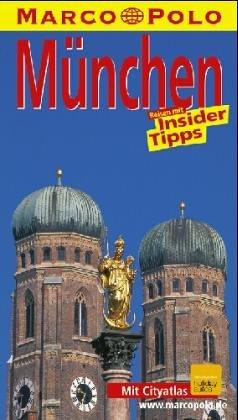 München. Marco Polo Reiseführer. Mit Insider- Tips
