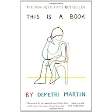 This Is a Book by Demetri Martin (April 10 2012)
