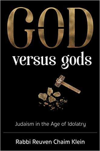Find out more about Rabbi Klein's book God versus Gods: Judaism in the Age of Idolatry