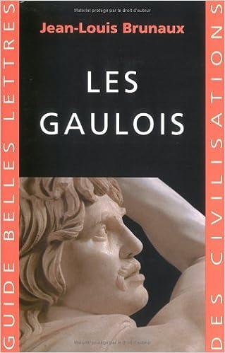 Les Gaulois (Jean-Louis Brunaux)