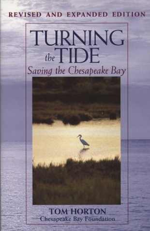 - Turning the Tide: Saving the Chesapeake Bay