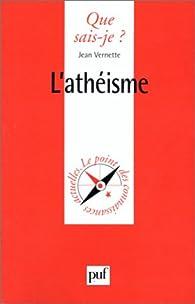 L'Athéisme par Jean Vernette
