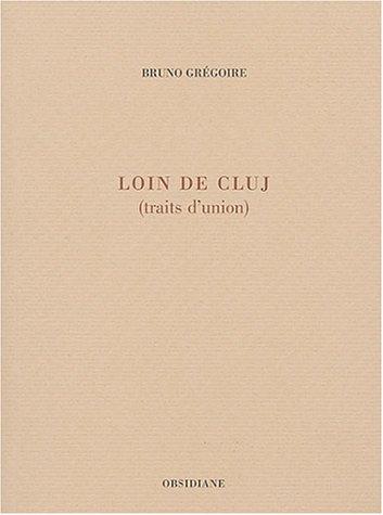 Loin du Cluj (French Edition)