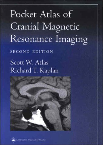 Pocket Atlas of Cranial Magnetic Resonance Imaging
