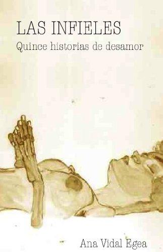 Descargar Libro Las Infieles, Quince Historias De Desamor Ana Vidal Egea