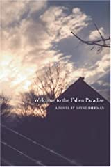 Welcome to the Fallen Paradise Hardcover