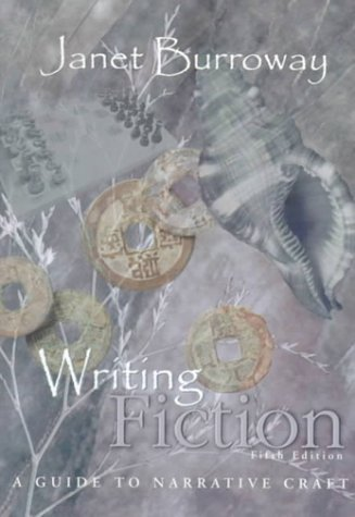 Writing Fiction: A Guide to Narrative Craft (5th Edition)