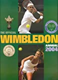 Front cover for the book The Official Wimbledon Annual 2004 by Neil Harman
