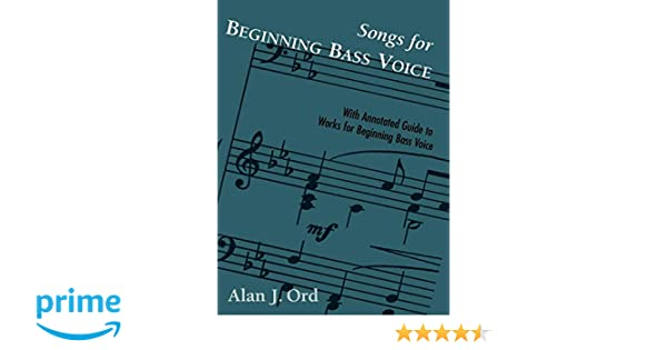 Songs for Beginning Bass Voice: Alan J  Ord: 9780810841239