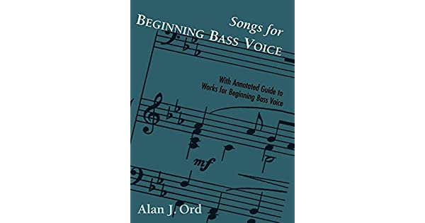 Songs for Beginning Bass Voice: Selected Songs with an
