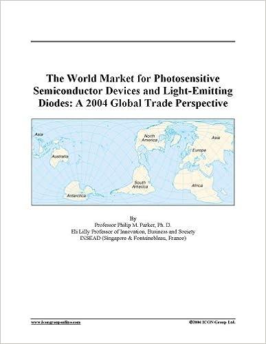 Gratis ebook lærebok nedlastinger pdfThe World Market for Photosensitive Semiconductor Devices and Light-Emitting Diodes: A 2004 Global Trade Perspective (Norsk litteratur) PDF PDB