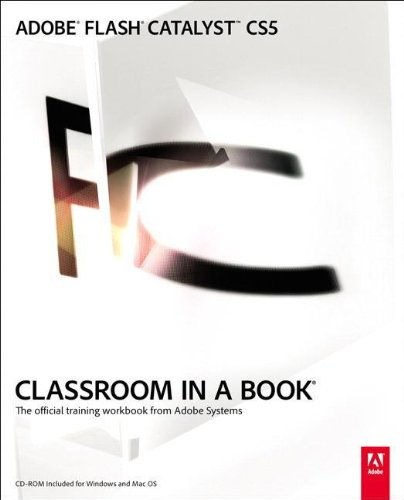 Adobe Flash Catalyst Cs5 Classroom In A Book