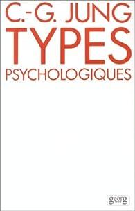 Types psychologiques par Carl Gustav Jung