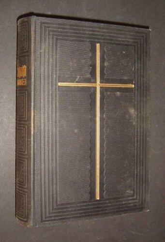Die Bibel oder die ganze Heilige Schrift des Alten und Neuen Testaments nach der deutschen Übersetzung Martin Luthers;