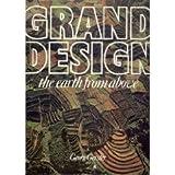Grand Design, Georg Gerster and Renee Meddemmen, 0846701405