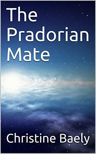 The Pradorian Mate (First book)