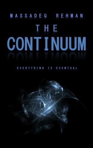 The Continuum: Everything is Eventual