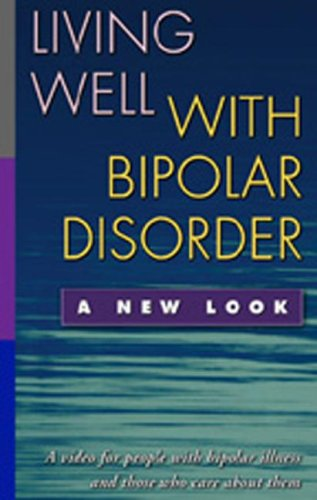 Living Well with Bipolar Disorder: A New Look (Video) (Guilford Publications, 1) from Brand: