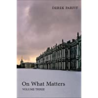 On What Matters: Volume Three: 3