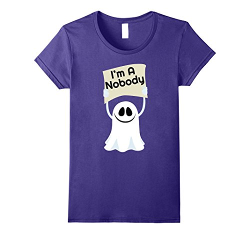 Womens I'm A Nobody Hilarious Ghost Halloween Costume Party T-Shirt Large Purple
