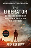 The Liberator: One World War II Soldier's 500-Day