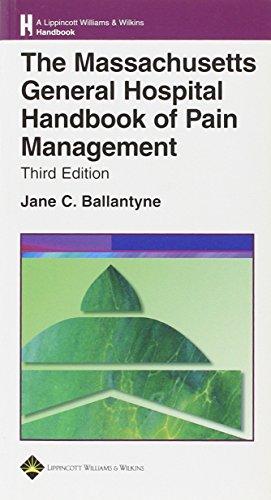 The Massachusetts General Hospital Handbook of Pain Management (Lippincott Williams & Wilkins Handbook Series)