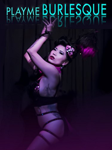 PlayMe Burlesque by